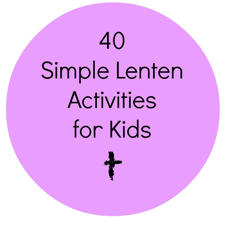 Call Her Happy:40 Simple Lenten Activities for Kids