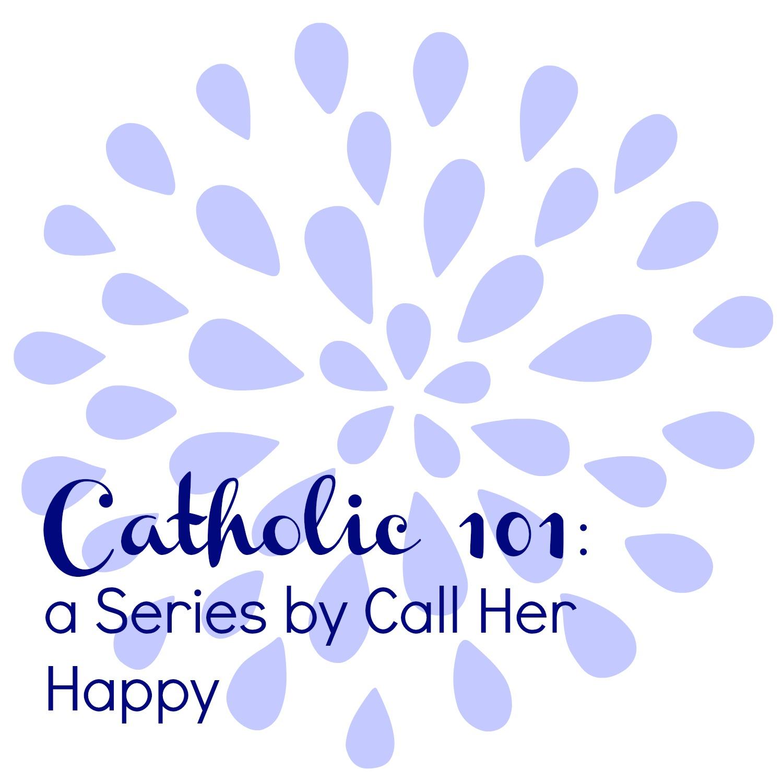 catholic 101