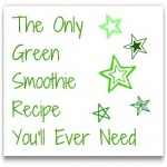 The Only Green Smoothie Recipe You'll Ever Need