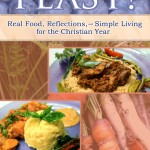 My Living Liturgically Arsenal: FEAST! Giveaway