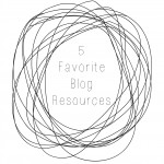 5 Favorite Blog Resources
