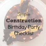 Simple Construction Birthday Checklist