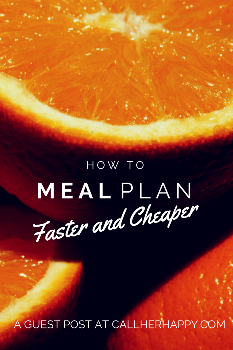 How To Meal Plan Faster and Cheaper (1)