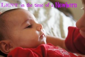 Lent-newborn-1024x680