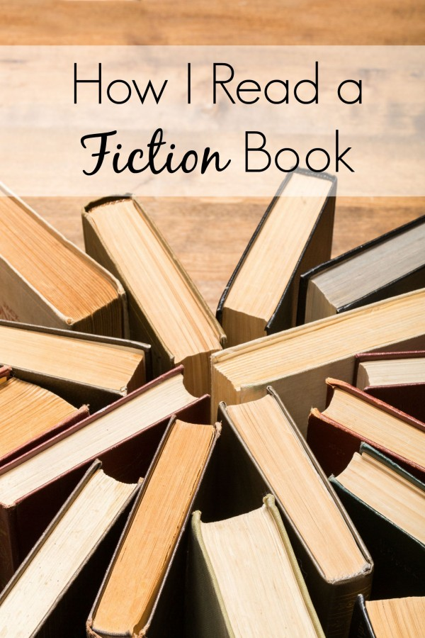 Learn the best tips for getting the most out of your next fiction book. | books worth reading | book recs | homeschool inspiration