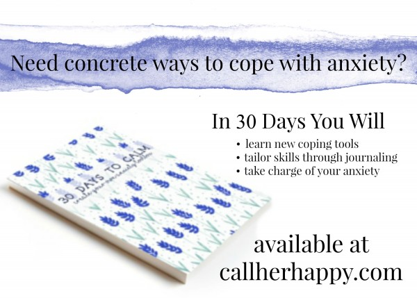 30 Days to Calm: Create Your Own Anxiety Toolbox